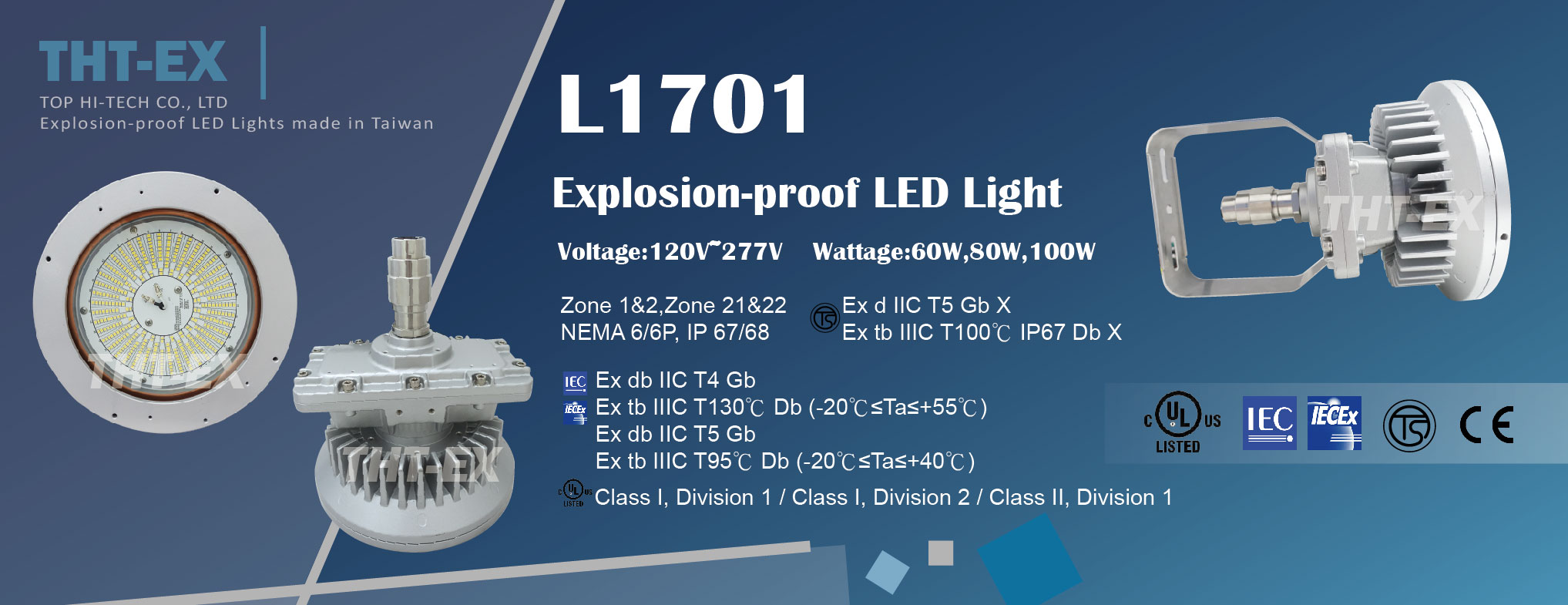 THT-EX's first full voltage product L1701 has granted UL