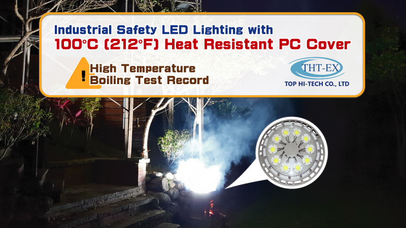 Industrial Safety LED Lighting with 100°C Heat Resistant PC Cover